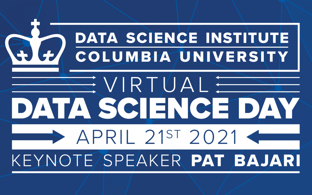 Data Science Day 2021 at Columbia University